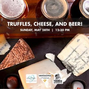 truffles, cheese and beer